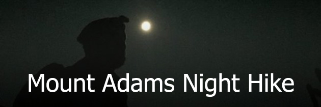 Mount Adams night hike