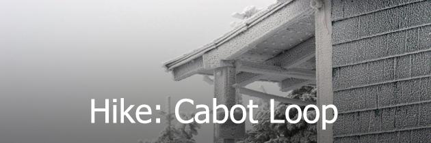 Hike Cabot Loop
