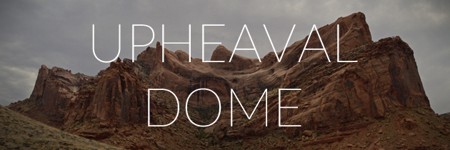 Hike Upheaval Dome